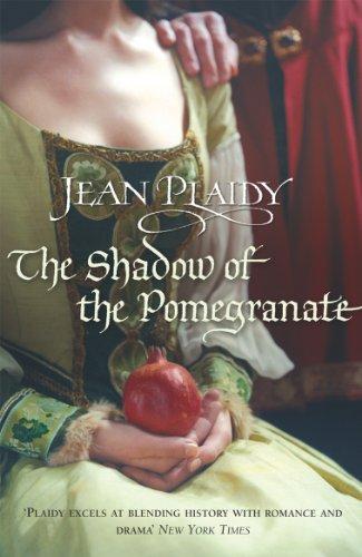 The Shadow of the Pomegranate: (Tudor Saga) by Jean Plaidy