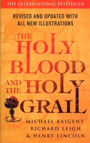 The Holy Blood and the Holy Grail by Richard Leigh