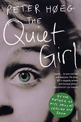 The Quiet Girl by Peter Hoeg