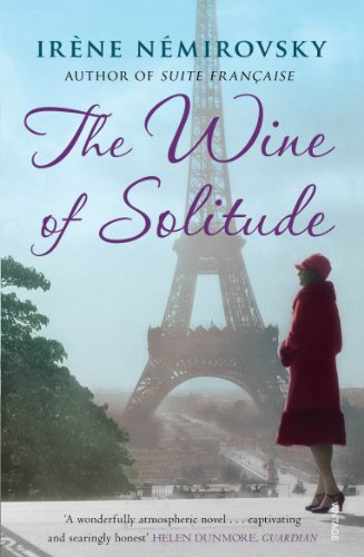 The Wine of Solitude by Irene Nemirovsky