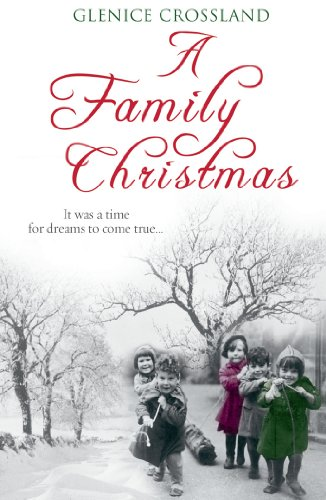 A Family Christmas by Glenice Crossland