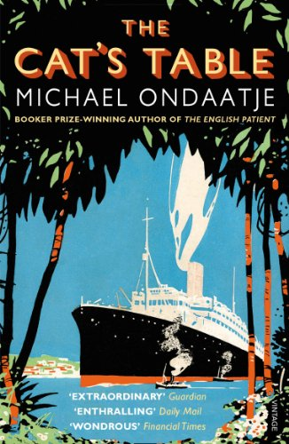 The Cat's Table by Michael Ondaatje