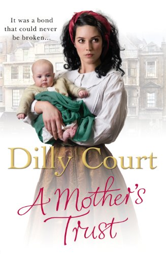 A Mother's Trust by Dilly Court