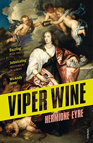 Viper Wine by Hermione Eyre