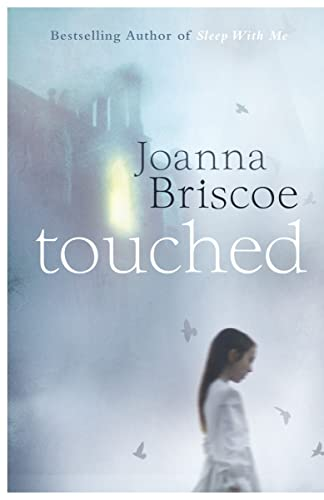 Touched by Joanna Briscoe