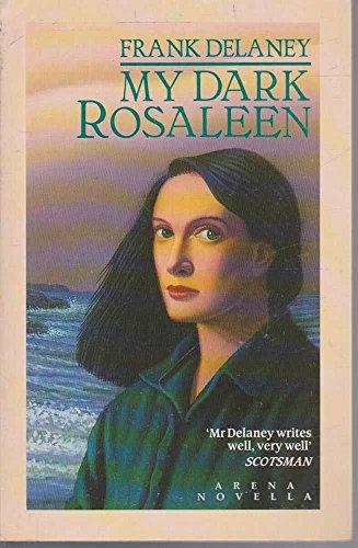 My Dark Rosaleen by Frank Delaney