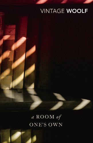 A Room of One's Own: AND Three Guineas by Virginia Woolf
