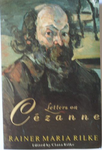 Letters on Cezanne by Rainer Maria Rilke