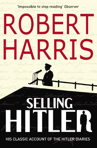 Selling Hitler: The Story of the Hitler Diaries by Robert Harris