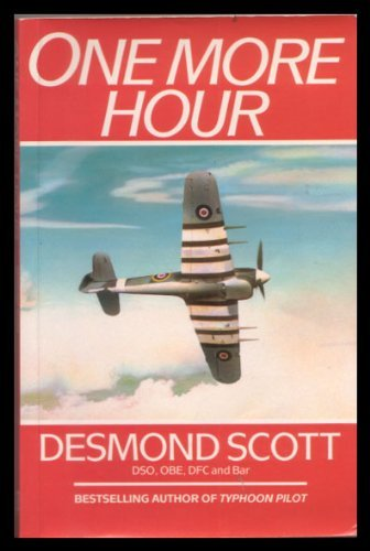 One More Hour by Desmond Scott