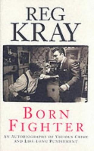 Born Fighter by Reggie Kray