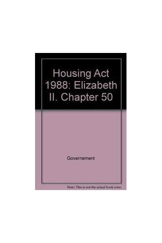 Housing Act 1988: Elizabeth II. Chapter 50 by