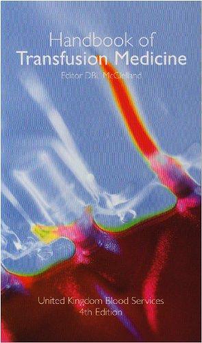 Handbook of Transfusion Medicine by D.B.L. McClelland