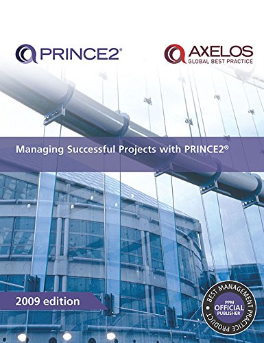 Managing Successful Projects with PRINCE2: 2009 by Great Britain: Office of Government Commerce