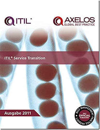 ITIL Service Transition: 2011 by The Cabinet Office