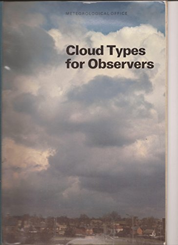 Cloud Types for Observers by Meteorological Office