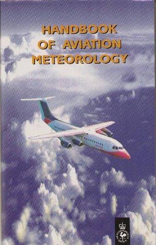 Handbook of Aviation Meteorology by Meteorological Office