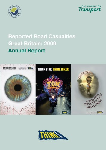 Reported Road Casualties in Great Britain Annual Report: 2009 Annual Report: 2009 by Great Britain: Department for Transport