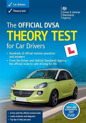 The Official DVSA Theory Test for Car Drivers: 2015 by Driver and Vehicle Standards Agency (DVSA)
