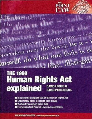 The Human Rights Act, 1998 Explained by William McCarthy