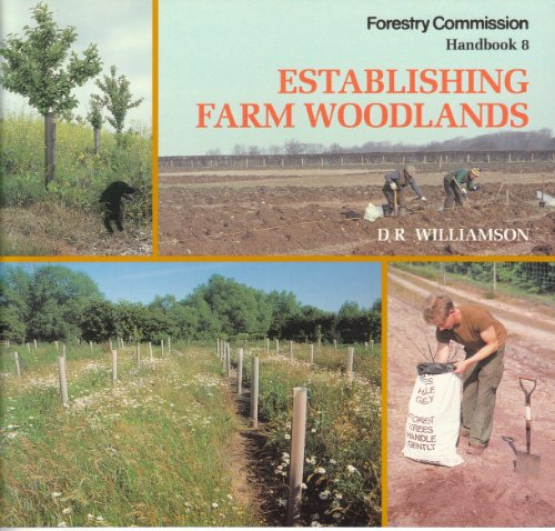 Establishing Farm Woodlands by Great Britain: Forestry Commission