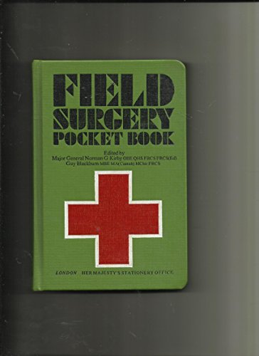Field Surgery Pocket Book by Great Britain: Ministry of Defence