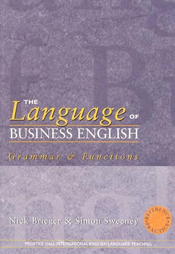 The Language of Business English by Nick Brieger