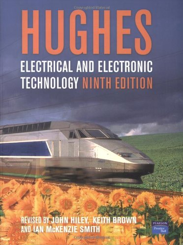 Electrical and Electronic Technology by John Hiley