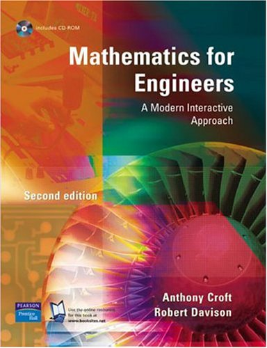 Mathematics for Engineers: A Modern Interactive Approach by Tony Croft