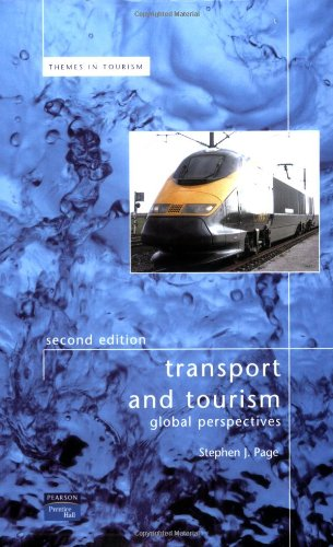 Transport and Tourism: Global Perspectives by Stephen Page