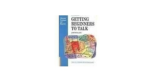 Getting Beginners to Talk by Jim Wingate