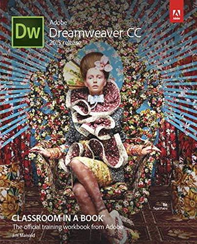 Adobe Dreamweaver CC Classroom in a Book: 2015 by Jim Maivald