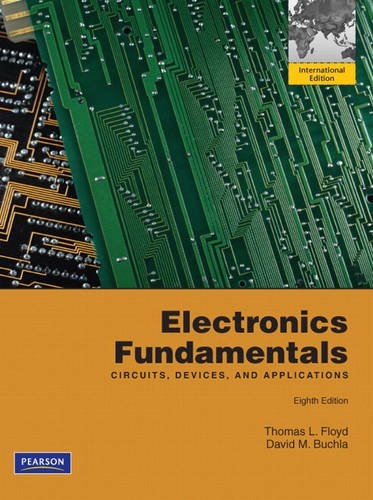 Electronics Fundamentals: Circuits, Devices and Applications by Thomas L. Floyd