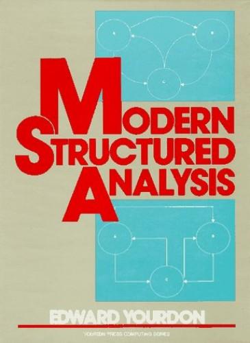 Modern Structured Analysis by Edward Yourdon