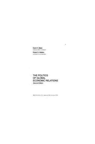 Politics of Global Economic Relations by David H. Blake