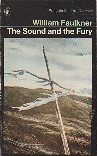 The Sound And the Fury (Pmc) (Modern Classics)