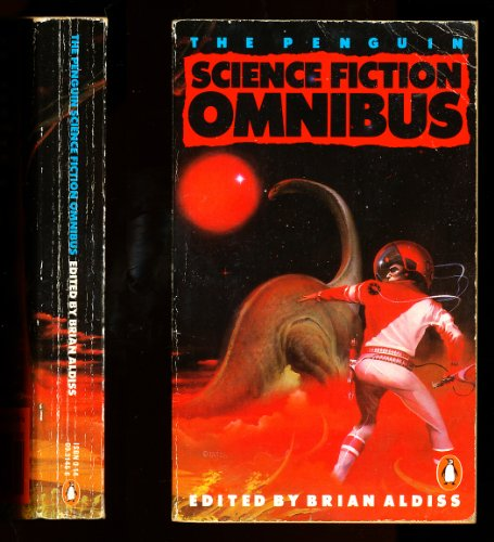 The Penguin Science Fiction Omnibus by Brian W. Aldiss