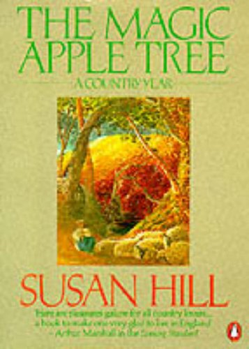 The Magic Apple Tree: A Country Year by Susan Hill