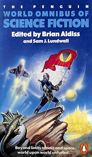 The Penguin World Omnibus of Science Fiction by Brian Aldiss