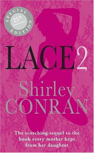 Lace 2 by Shirley Conran