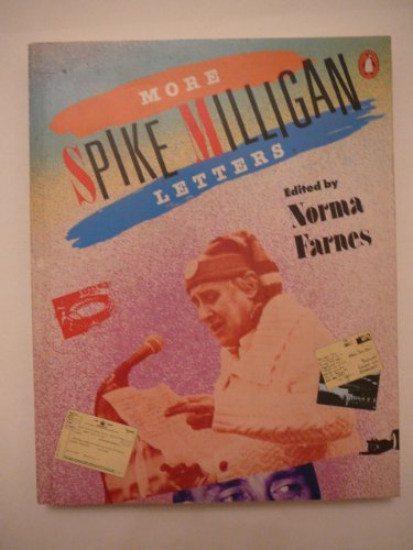 More Spike Milligan Letters by Spike Milligan