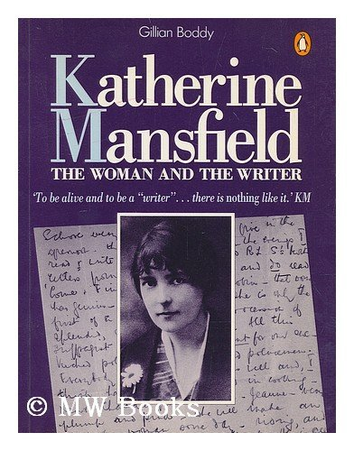 english writing katherine mansfield An introduction to katherine mansfield's short stories an anonymous detractor in the english review declared it to be 'cruel  writing to lady ottoline.