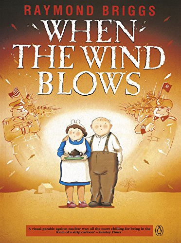 When the Wind Blows by Raymond Briggs