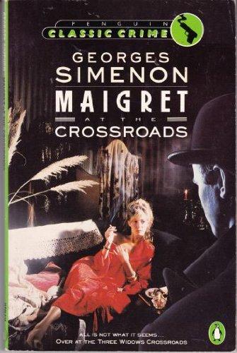 Maigret at the Crossroads (Classic Crime)