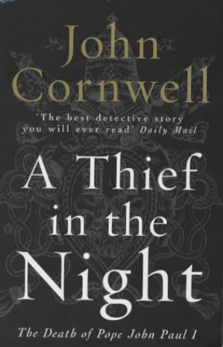 A Thief in the Night: Death of Pope John Paul I by John Cornwell