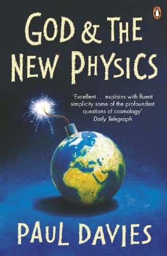 God and the New Physics by P.C.W. Davies