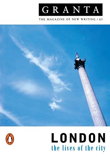 Granta 65: London, the Lives of the City by Granta Mag