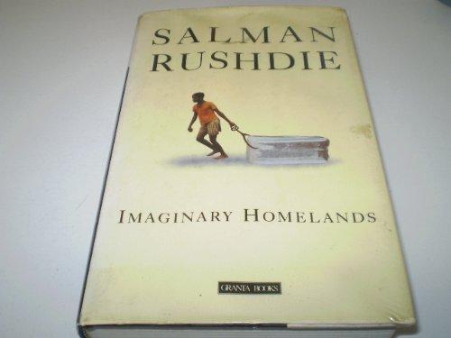 Imaginary Homelands: Essays and Criticism, 1981-91