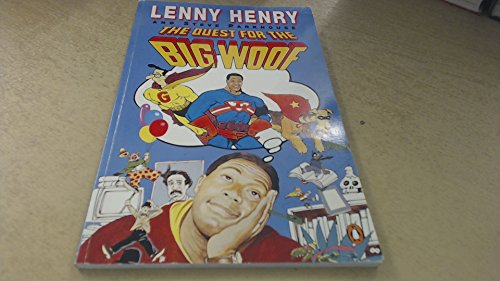 The Quest for the Big Woof by Lenny Henry