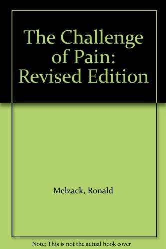 The Challenge of Pain by Ronald Melzack